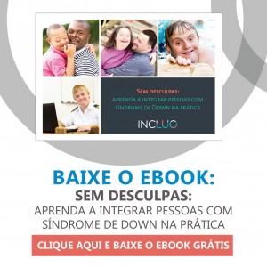 ebook integrar pessoas com down na prática